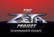 The Zeta Project (Uranimated18 Version)