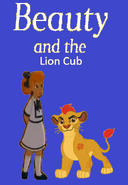 Beauty and the Lion Cub (2017)
