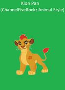 Kion Pan (ChannelFiveRockz Animal Style)