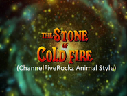 The Land Before Time 7 The Stone of the Cold Fire (ChannelFiveRockz Animal Style)