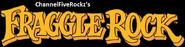 Fraggle Rock (ChannelFiveRockz Style)