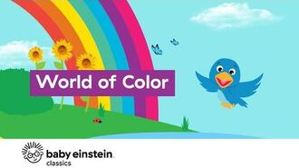 Learn Colors For Babies - World of Colors - Baby Einstein