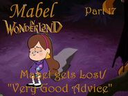 Mabel in Wonderland Part 17 - Mabel Gets Lost ''Very Good Advice''