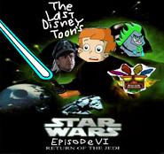 Star Wars Episode 6 (TheLastDisneyToon's Style)