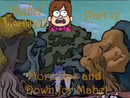 Mabel in Wonderland Part 12 - More Ups and Down for Mabel