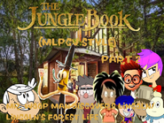 The Jungle Book (MLPCV Style) Part 2 - Mr. Woop Man Discovers Lincoln Lincoln's Forest Life