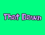 That Dawn