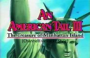 An American Tail The Treasure of the Manhattan Island (ChannelFiveRockz Style)