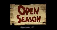 Open Season (ChannelFiveRockz Style)