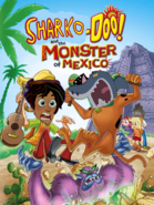 Sharko-Doo and the Monster of Mexico Poster