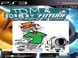 Tom and Bobert 7 (PlayStation 3) (Julian Bernardino's Style)