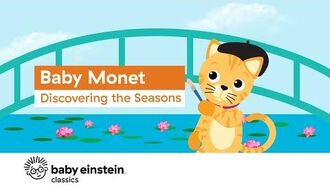 Baby Monet- Discovering the Seasons - Baby Einstein