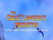The Land Before Time 10 The Great Longneck Migration (ChannelFiveRockz Animal Style)