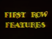 First Row Features title card