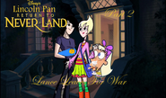 Lincoln Pan in Return To Neverland Part 2 - Lance Leaves For War