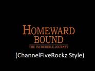 Homeward Bound The Incredible Journey (ChannelFiveRockz Style)