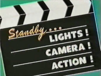 Standby...Lights! Camera! Action! title card