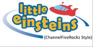 Little Einsteins (ChannelFiveRockz Style)