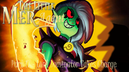 The Little Mer-Agent Part 17 - Lord Dominator Takes Charge