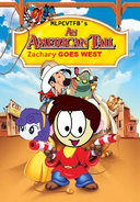 An American Tale- Zachary Goes West (1991)