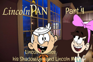 Lincoln Pan Part 4 - Lincoln Chases his Shadow Ami and Lincoln Meet