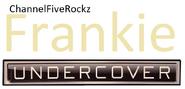 Frankie Undercover