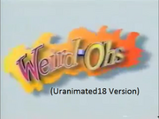 Weird-Ohs (Uranimated18 Version)