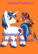 Shining Armor Hears A Human!