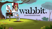 Wabbit A Looney Tunes Production (Uranimated18 Style)