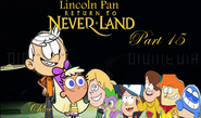 Lincoln Pan in Return To Neverland Part 15 - Chloe Meets The Lost Crossovers