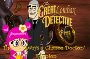 The Great Lombax Detective Part 9 - There's Always a Chance Doctor Reunion