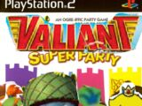 Valiant Super Party