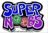 Supernoobs (ChannelFiveRockz Style)