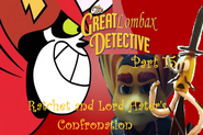 The Great Lombax Detective Part 15 - Ratchet and Lord Hater's Confronation