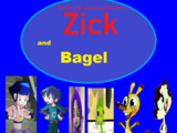 Zick and Bagel (Winston Steinburger and Sir Dudley Ding Dong)