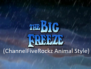 The Land Before Time 8 The Big Freeze (ChannelFiveRockz Animal Style)