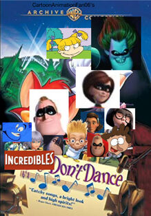 Incredibles Don't Dance