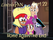 Lincoln Pan Part 22 - Home Again The End