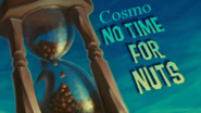 Disney's Cosmo No Time for Nuts 2016 Style