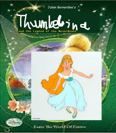 Thumbelina and the Legend of the NeverBeast.