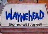 Waynehead (Uranimated18 Version)