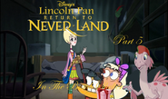 Lincoln Pan in Return To Neverland Part 5 - In The Bomb Shelter