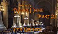 The Hero of Notre Dame Part 21 - End Credits