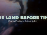 The Land Before Time (ChannelFiveRockz Animal Style)
