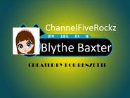 My Life as a Blythe Baxter (ChannelFiveRockz Style)