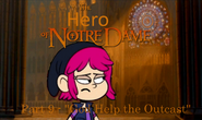 The Hero of Notre Dame Part 9 - ''God Help the Outcast''