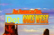 An American Tail Dot Hugson Goes West