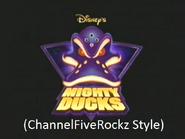 Mighty Ducks (ChannelFiveRockz Style)