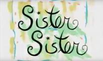 Sister Sister original intertitle