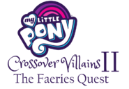 My Little Pony Crossover Villains II The Faeries Quest Title
